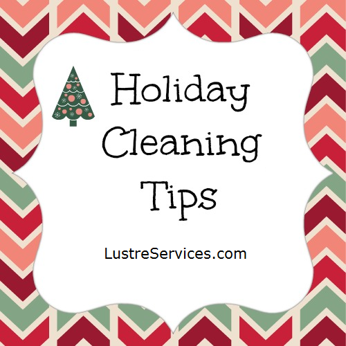 Holiday Cleaning Tips